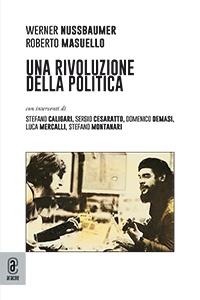 copertina 9791259941039 Una rivoluzione della politica