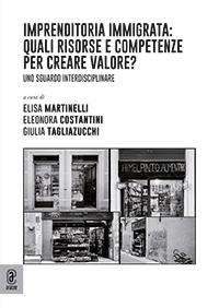 copertina 9791259941190 Imprenditoria immigrata: quali risorse e competenze per creare valore?
