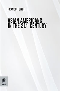 copertina 9791259941589 Asian-Americans in the 21st Century