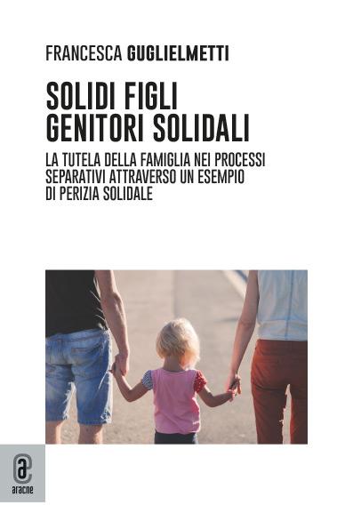 copertina 9791259941923 Solidi figli, genitori solidali