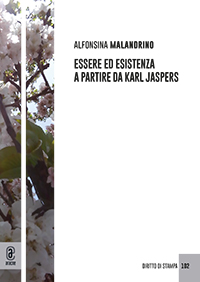 copertina 9791259942043 Essere ed esistenza a partire da Karl Jaspers