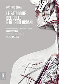 copertina 9791259942128 Le patologie del collo e dei suoi organi