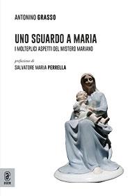 copertina 9791259942371 Uno sguardo a Maria