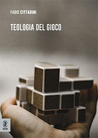 copertina 9791259942449 Teologia del gioco