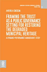 copertina 9791259942890 Framing the Trust as a Public Governance setting for restoring the degraded municipal heritage