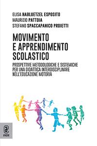 copertina 9791259943163 Movimento e apprendimento scolastico