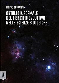 copertina 9791259943385 Ontologia formale del principio evolutivo nelle scienze biologiche