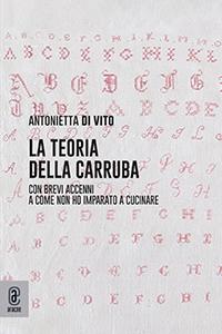 copertina 9791259944139 La teoria della carruba