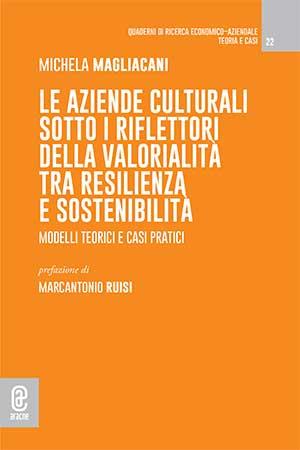 copertina 9791259944573 Le aziende culturali sotto i riflettori della valorialità tra resilienza e sostenibilità